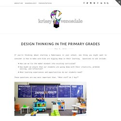 Design Thinking in the Primary Grades – Krissy Venosdale