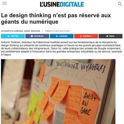 Le design thinking n'est pas réservé aux géants du numérique