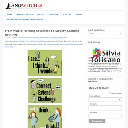 From Visible Thinking Routines to 5 Modern Learning Routines