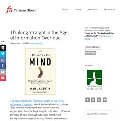 Thinking Straight in the Age of Information Overload