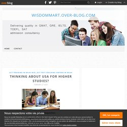 Thinking About USA For Higher Studies? - wisdommart.over-blog.com