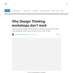 Why Design Thinking workshops don't work