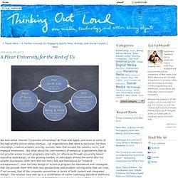 www.thinkingoutloud.com: A Pixar University for the Rest of Us