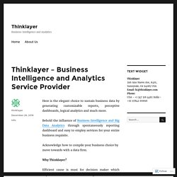 Thinklayer – Business Intelligence and Analytics Service Provider – Thinklayer