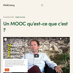 Un MOOC qu'est ce que c'est? - Thinkovery Digital Learning