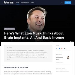 Here's What Elon Musk Thinks About Brain Implants, AI, And Basic Income