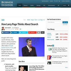 How Larry Page Thinks About Search
