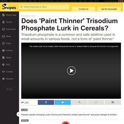 Does 'Paint Thinner' Trisodium Phosphate Lurk in Cereals?