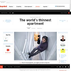 The world's thinnest apartment