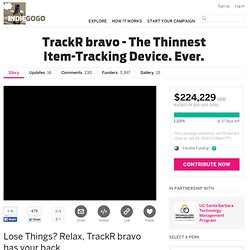 TrackR bravo - The Thinnest Item-Tracking Device. Ever.