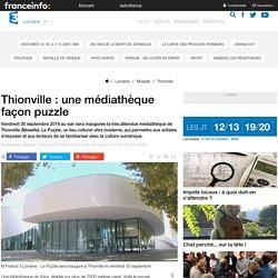 Thionville : une médiathèque façon puzzle - France 3 Lorraine