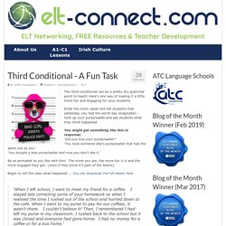 Third Conditional - A Fun Task - ELT Connect