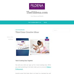 Third Date Creative Ideas – TheFildena.com
