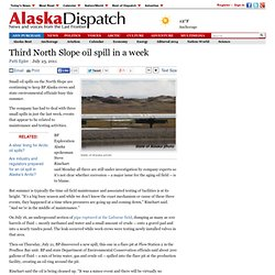 Third Alaska North Slope oil spill in a week