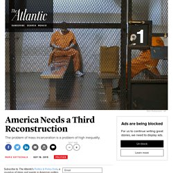 The Third Reconstruction and the Carceral State