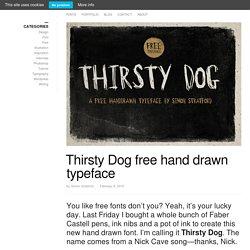 Thirsty Dog free hand drawn typeface
