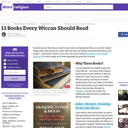 Thirteen Books Every Wiccan Should Read