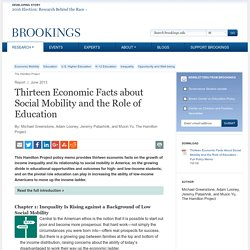 Thirteen Economic Facts about Social Mobility and the Role of Education