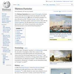 Thirteen Factories