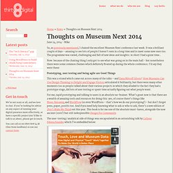 Thirty8 Digital: we do nice web stuff. 0800 808 54 38 » Thoughts on Museum Next 2014