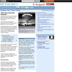 1945: Atom bomb hits Nagasaki