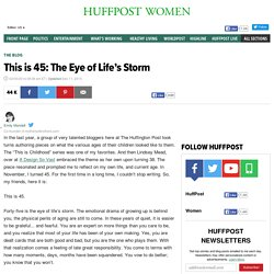This is 45: The Eye of Life's Storm