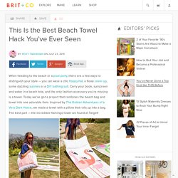 This Is the Best Beach Towel Hack You've Ever Seen