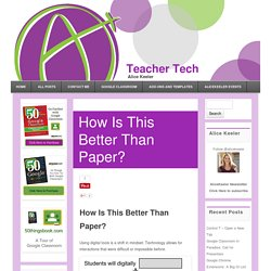 How Is This Better Than Paper? - Teacher Tech