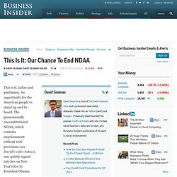 This Is It: Chance To End NDAA