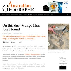 On this day: Mungo man remains found