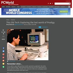 This Old Tech: Exploring the lost world of Prodigy