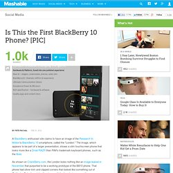 Is This the First BlackBerry 10 Phone?