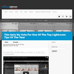 This Gets My Vote For One Of The Top Lightroom Tips Of The Year - Lightroom Killer Tips