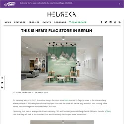 This is Hem's flag store in Berlin