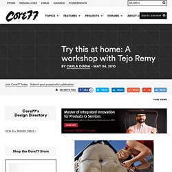 Try this at home: A workshop with Tejo Remy
