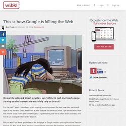 This is how Google is killing the Web
