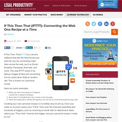 If This Then That (IFTTT): Connecting the Web One Recipe at a Time