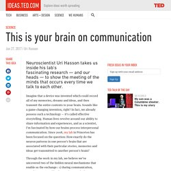 This is your brain on communication