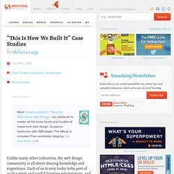 """This Is How We Built It"" Case Studies"