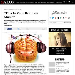 """This Is Your Brain on Music"" - Neuroscience"