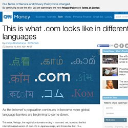 This is what .com looks like in different languages - Dec. 10, 2015