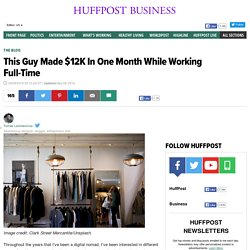 This Guy Made $12K In One Month While Working Full-Time
