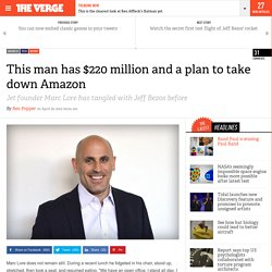 This man has $220 million and a plan to take down Amazon