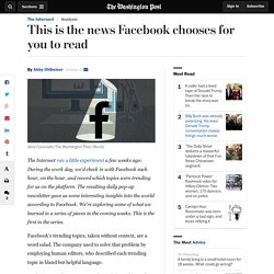 This is the news Facebook chooses for you to read
