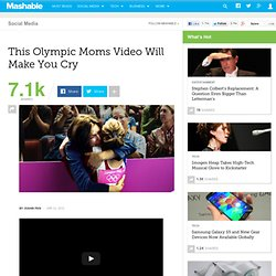 This Olympic Moms Video Will Make You Cry