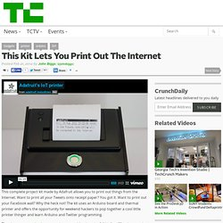 This Kit Lets You Print Out The Internet