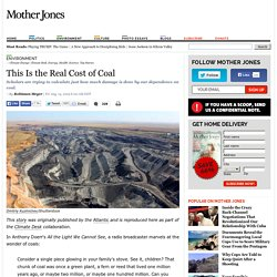 This Is the Real Cost of Coal