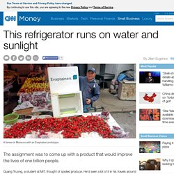 This refrigerator runs on water and sun - Apr. 7, 2015