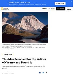 This Man Searched for the Yeti for 60 Years—and Found It