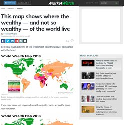 This map shows where the wealthy — and not so wealthy — of the world live
